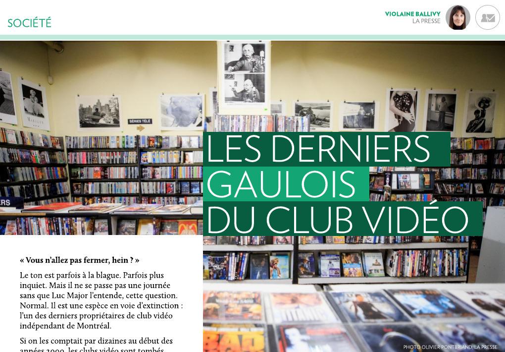 9655a5127f094e Les derniers Gaulois du club vidéo - La Presse+