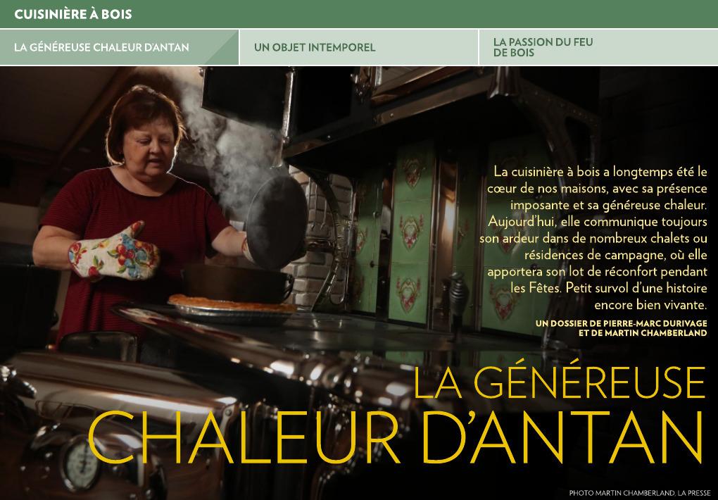 La généreuse chaleur d'antan - La Presse+