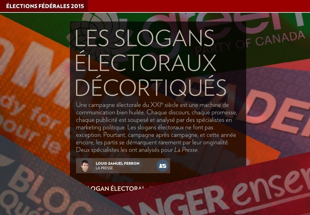 Les slogans électoraux décortiqués - La Presse+